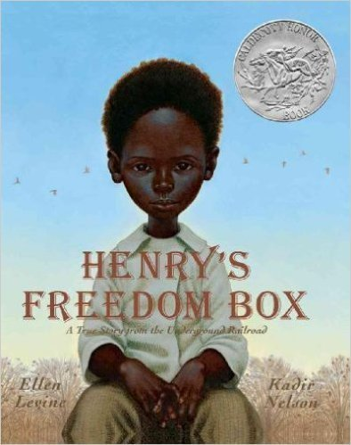 Ellen Levine Henry's Freedom Box A True Story From The Underground Railroad