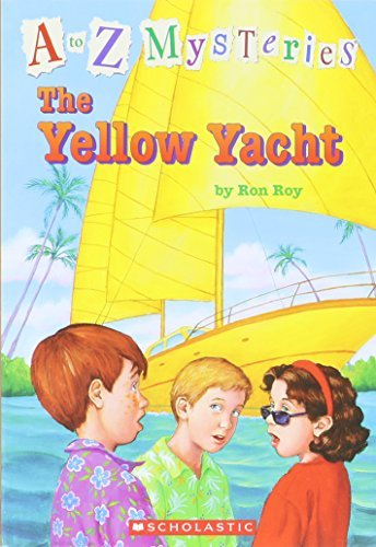 Ron Roy The Yellow Yacht A To Z Mysteries