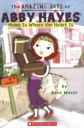 Anne Mazer Home Is Where The Heart Is