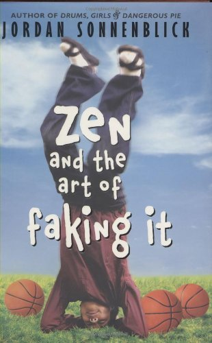 Jordan Sonnenblick Zen And The Art Of Faking It