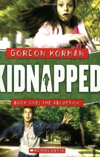 Gordon Korman The Abduction
