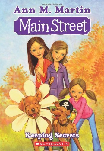 Ann M. Martin Main Street #7 Keeping Secrets