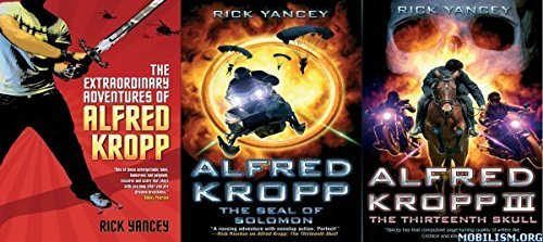 Rick Yancey Extraordinary Adventures Of Alfred Kropp