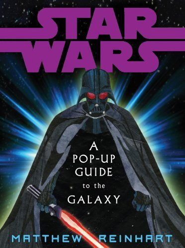 George Lucas Star Wars A Pop Up Guide To The Galaxy