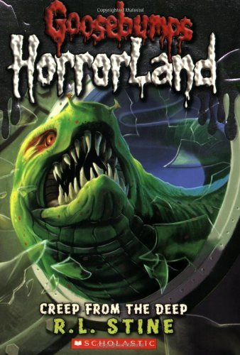 R. L. Stine Creep From The Deep (goosebumps Horrorland #2)