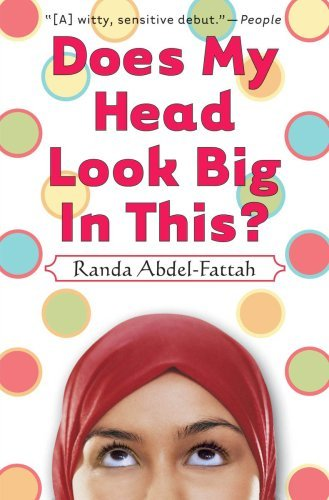 Randa Abdel Fattah Does My Head Look Big In This?