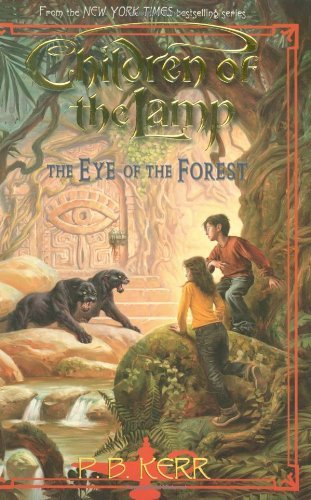 P. B. Kerr Children Of The Lamp #5 Eye Of The Forest