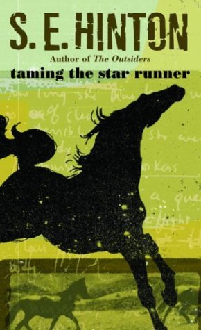 S. E. Hinton Taming The Star Runner