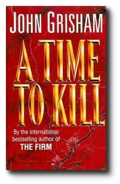 John Grisham Time To Kill
