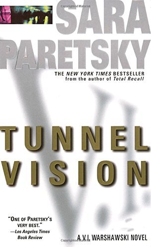 Sara Paretsky Tunnel Vision