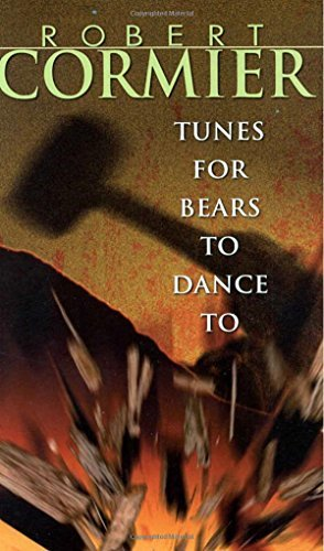 Robert Cormier Tunes For Bears To Dance To