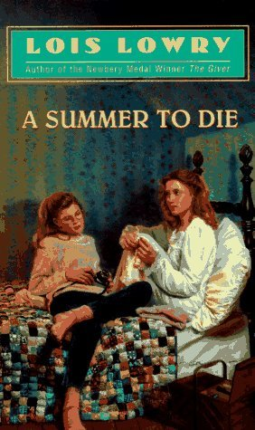 Lois Lowry Summer To Die