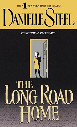 Danielle Steel The Long Road Home