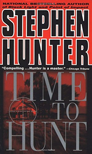 Stephen Hunter Time To Hunt