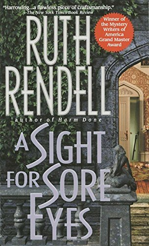 Ruth Rendell A Sight For Sore Eyes