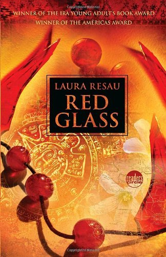 Laura Resau Red Glass