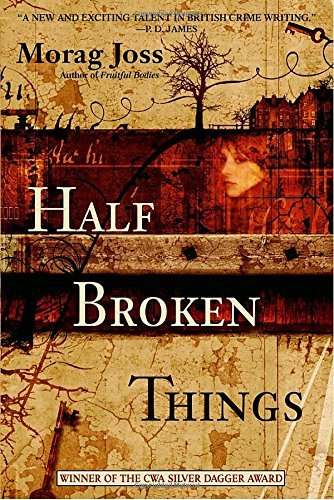 Morag Joss Half Broken Things