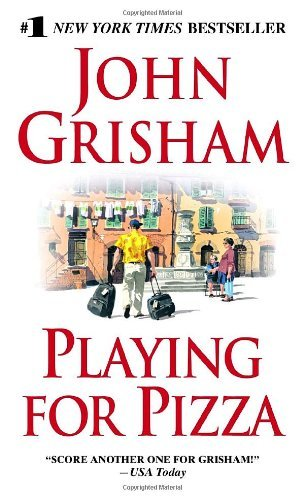 John Grisham Playing For Pizza