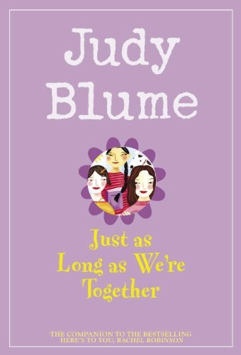 Judy Blume Just As Long As We're Together
