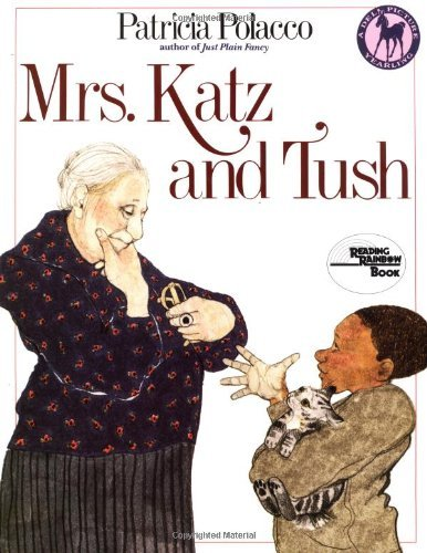 Patricia Polacco Mrs. Katz And Tush
