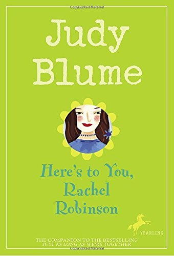 Judy Blume Here's To You Rachel Robinson