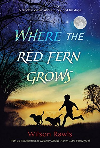 Wilson Rawls Where The Red Fern Grows