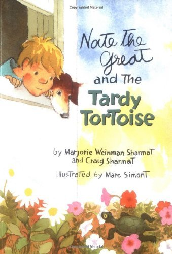 Marjorie Weinman Sharmat Nate The Great And The Tardy Tortoise