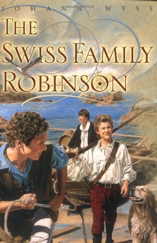 Johann Wyss The Swiss Family Robinson