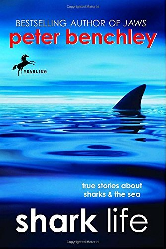 Peter Benchley Shark Life True Stories About Sharks & The Sea