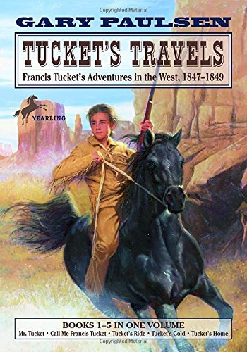 Gary Paulsen Tucket's Travels Francis Tucket's Adventures In The West 1847 184