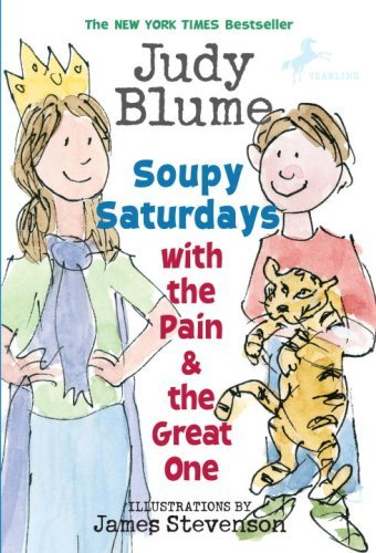 Judy Blume Soupy Saturdays With The Pain And The Great One Yearling