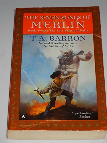T. A. Barron Seven Songs Of Merlin The