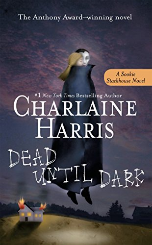 Charlaine Harris Dead Until Dark Sookie Stackhouse Book 1