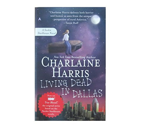 Harris Charlaine Living Dead In Dallas Sookie Stackhouse Book 2