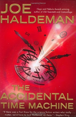 Joe Haldeman Accidental Time Machine