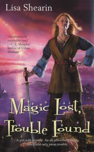Lisa Shearin Magic Lost Trouble Found