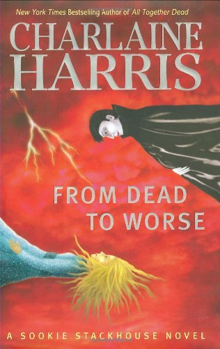 Charlaine Harris From Dead To Worse