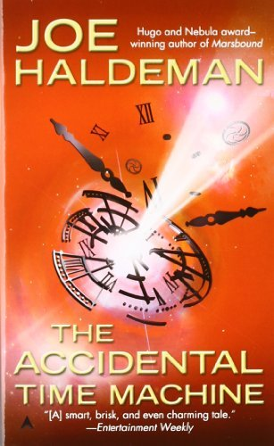 Joe Haldeman The Accidental Time Machine