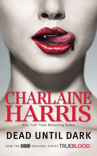 Harris Charlaine Dead Until Dark Sookie Stackhouse Book 1 Tv Tie In Edition