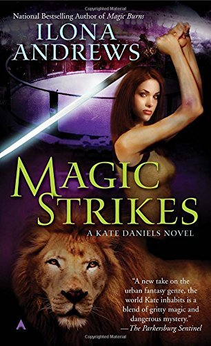 Ilona Andrews Magic Strikes