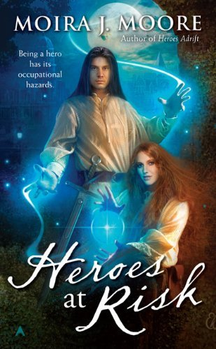 Moira J. Moore Heroes At Risk