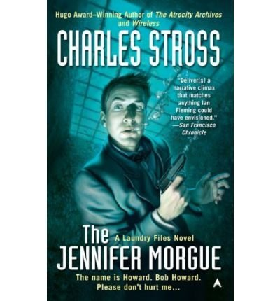Charles Stross Jennifer Morgue The