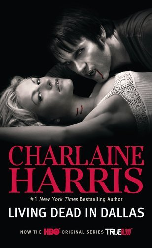 Charlaine Harris Living Dead In Dallas