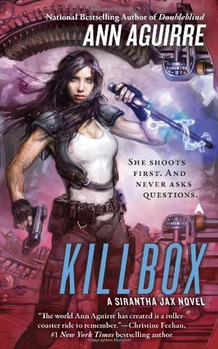 Ann Aguirre Killbox A Sirantha Jax Novel