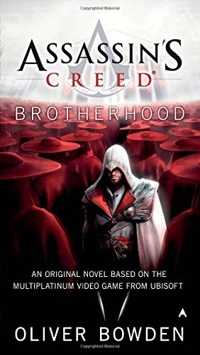Oliver Bowden Assassin's Creed Brotherhood