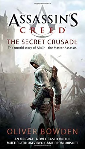 Oliver Bowden The Secret Crusade