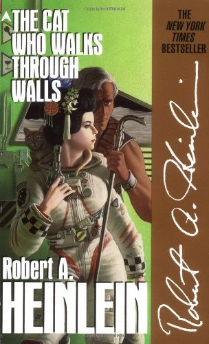Robert A. Heinlein The Cat Who Walks Through Walls