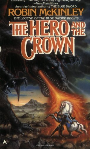 Robin Mckinley The Hero And The Crown