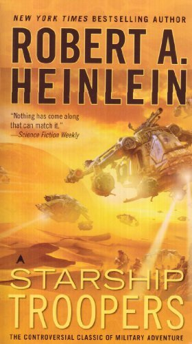 Robert A. Heinlein Starship Troopers