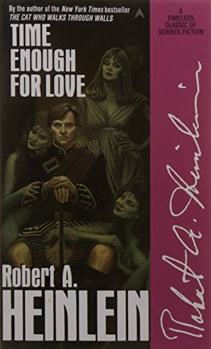 Robert A. Heinlein Time Enough For Love